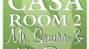 News from Casa Room 2